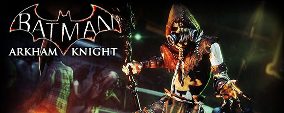 Batman Arkham Knight: Scarecrow
